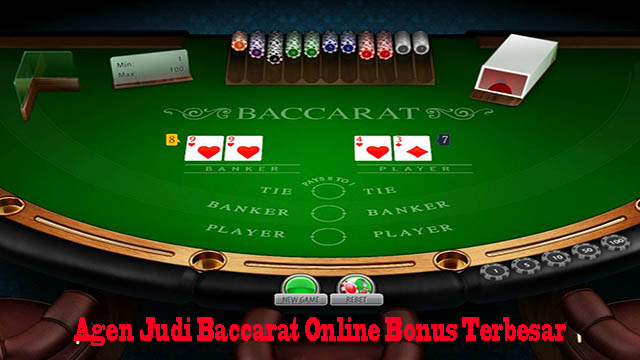 Agen Judi Baccarat Online Bonus Terbesar